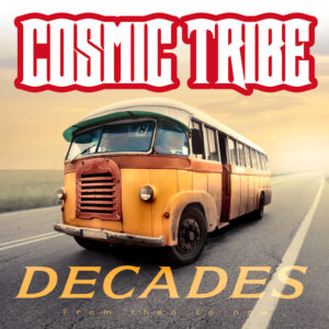 Decades by Cosmic Tribe